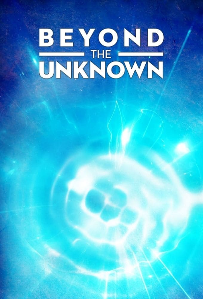 Beyond the Unknown (2019)