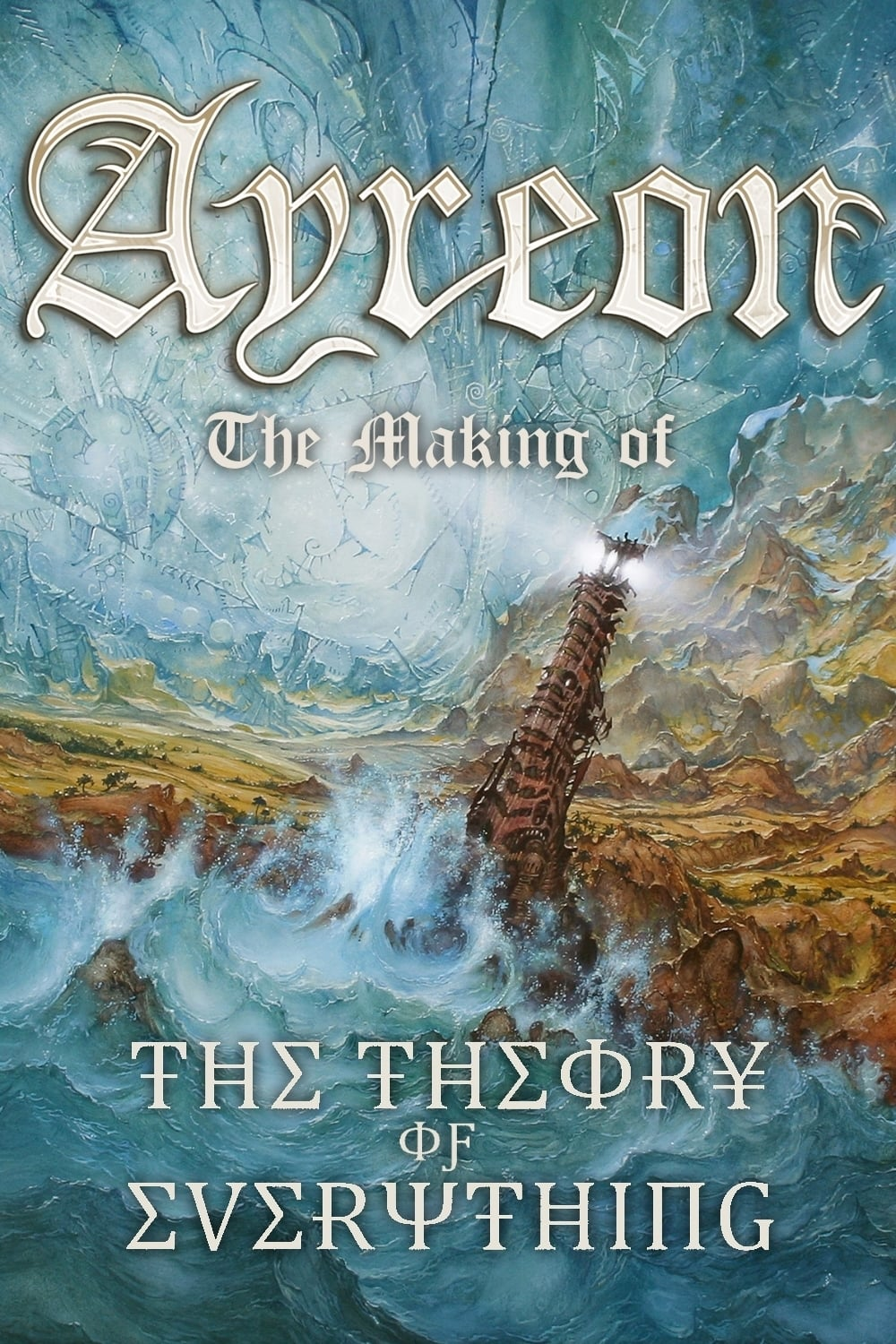 Ayreon: The Making of The Theory of Everything (2013)
