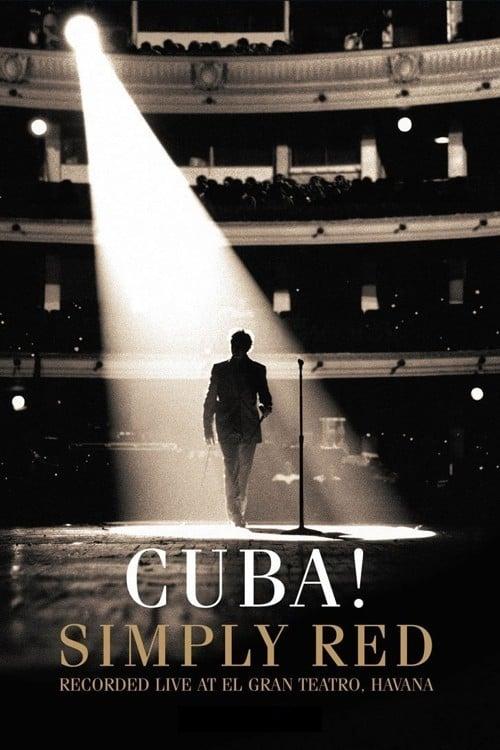 Simply Red: Cuba! (2006)