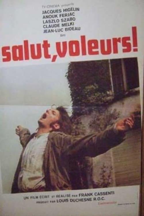 Ver Salut, voleurs! Online HD Español (1973)