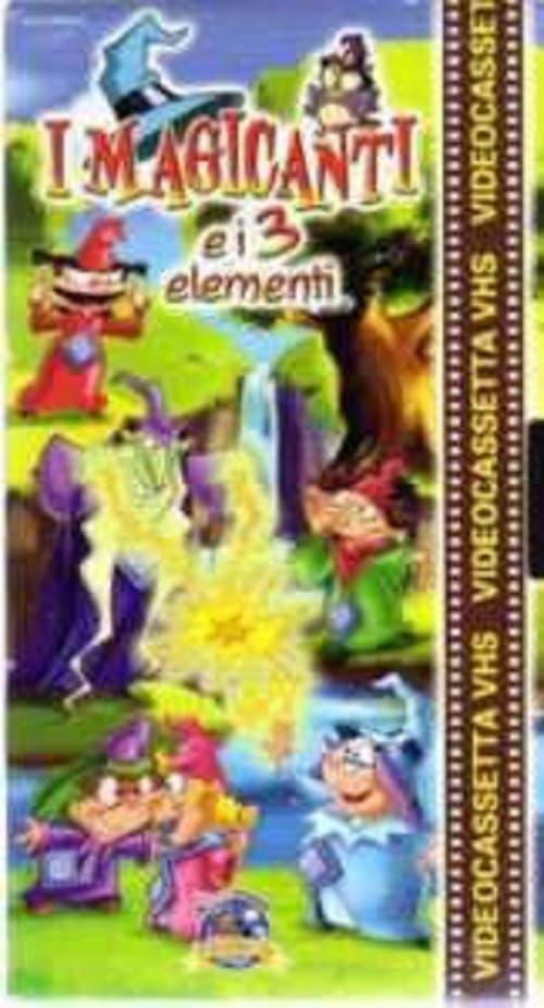 I magicanti e i tre elementi (2003)