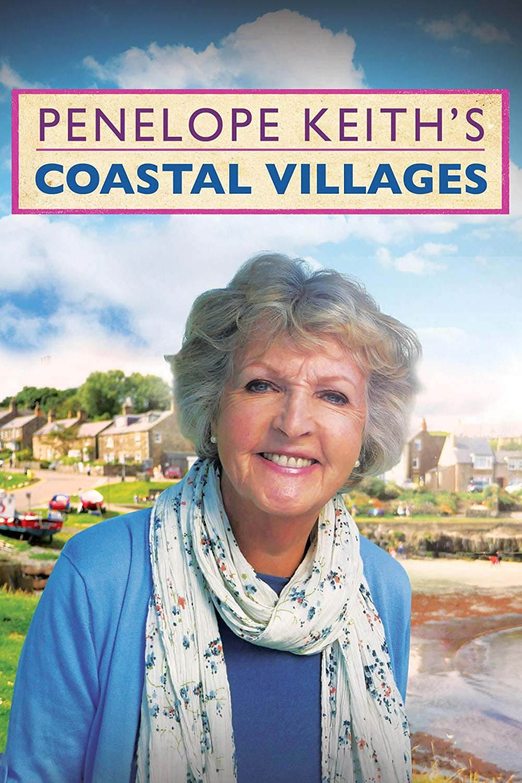 Penelope Keith's Coastal Villages TV Shows About Village