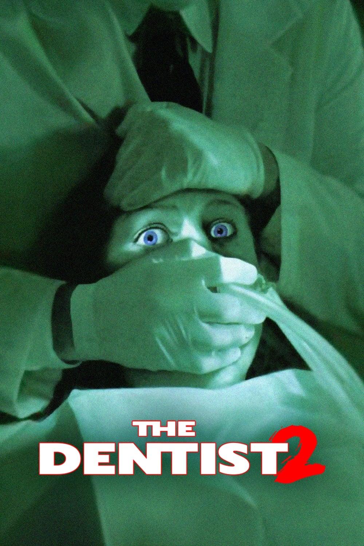 The Dentist 2 - Zahnarzt des Schreckens on FREECABLE TV