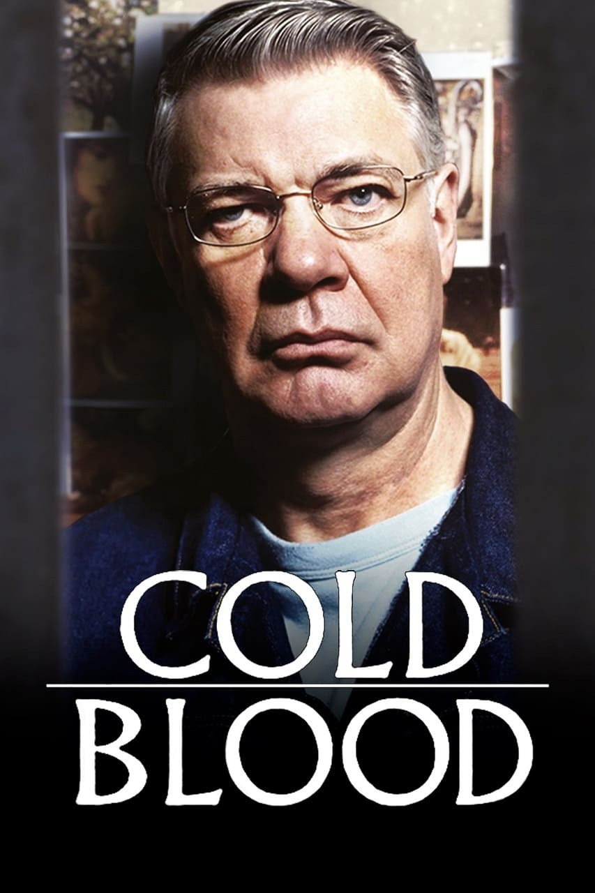 Cold Blood 2005