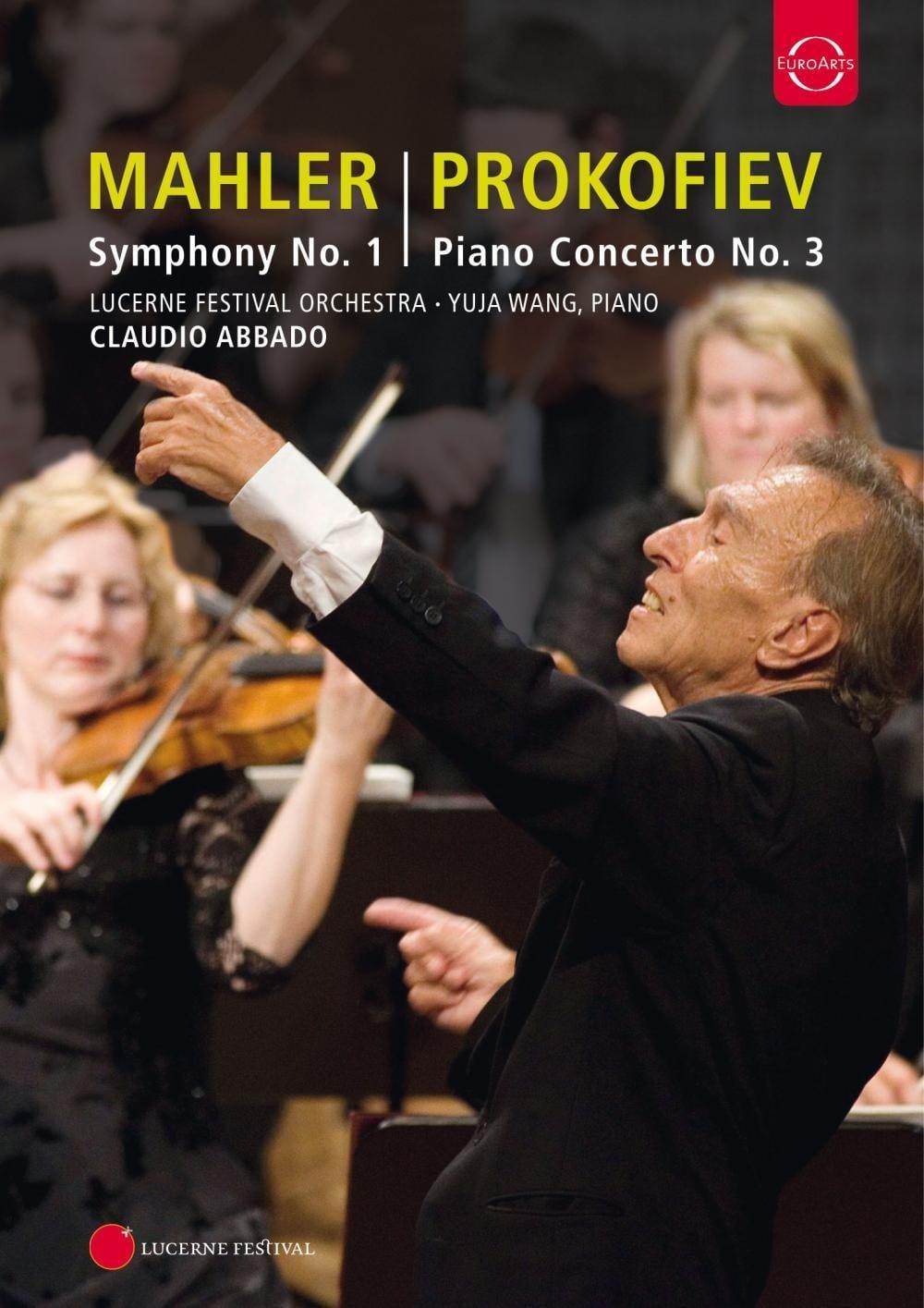 Lucerne Festival: Mahler: Symphony No. 1; Prokofiev: Piano Concerto No.3