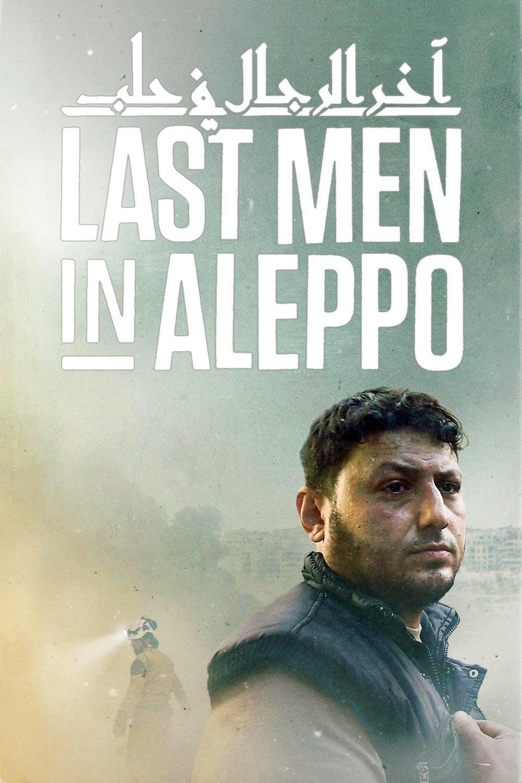 Poster and image movie Film Ultimii barbati din Aleppo - Last Men in Aleppo - Last Men in Aleppo 2017