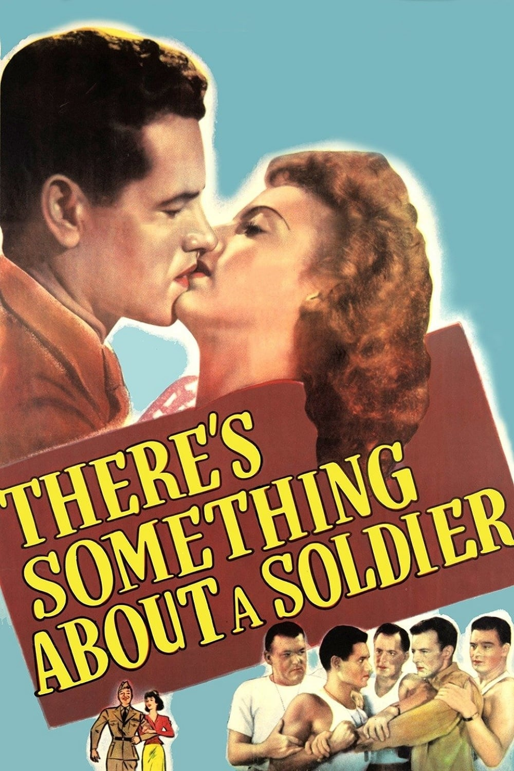 There's Something About a Soldier poster