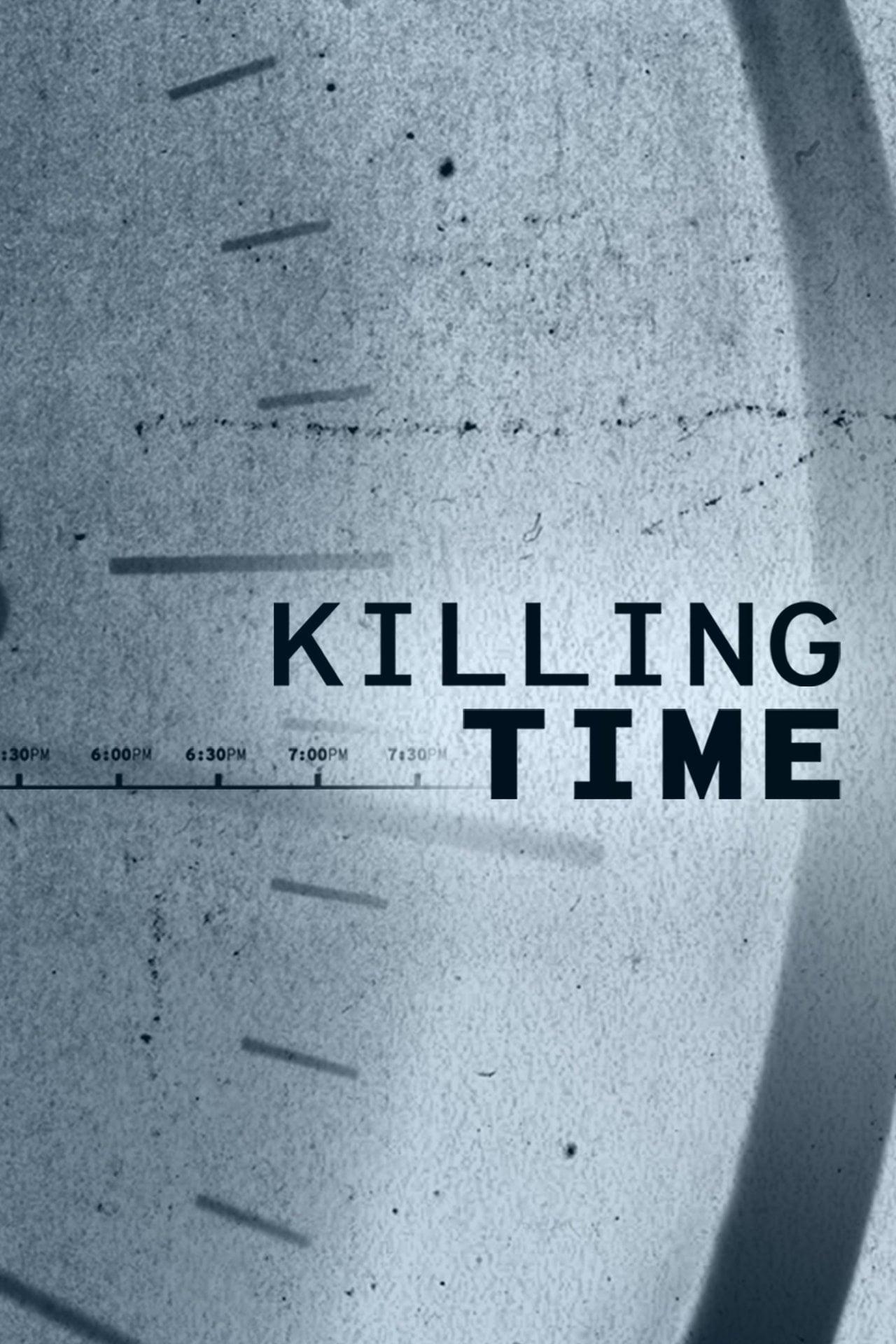Killing Time (2019)