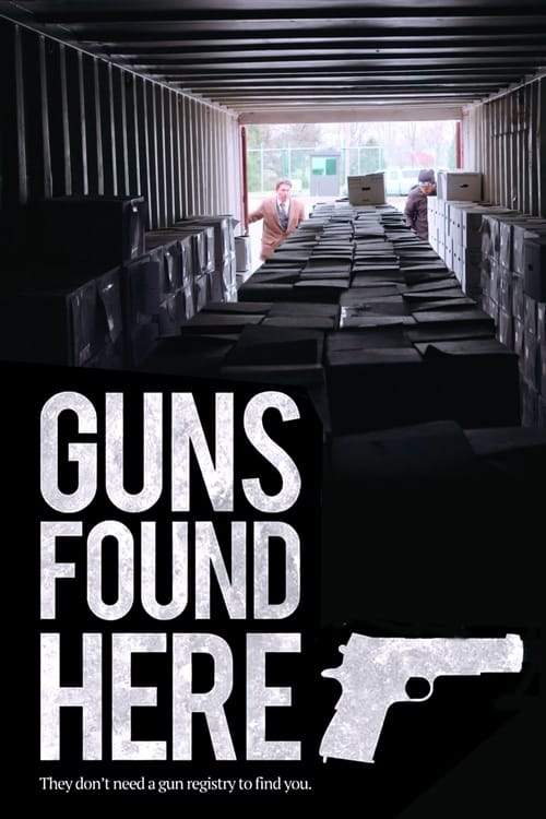 watch Guns Found Here 2018 online free