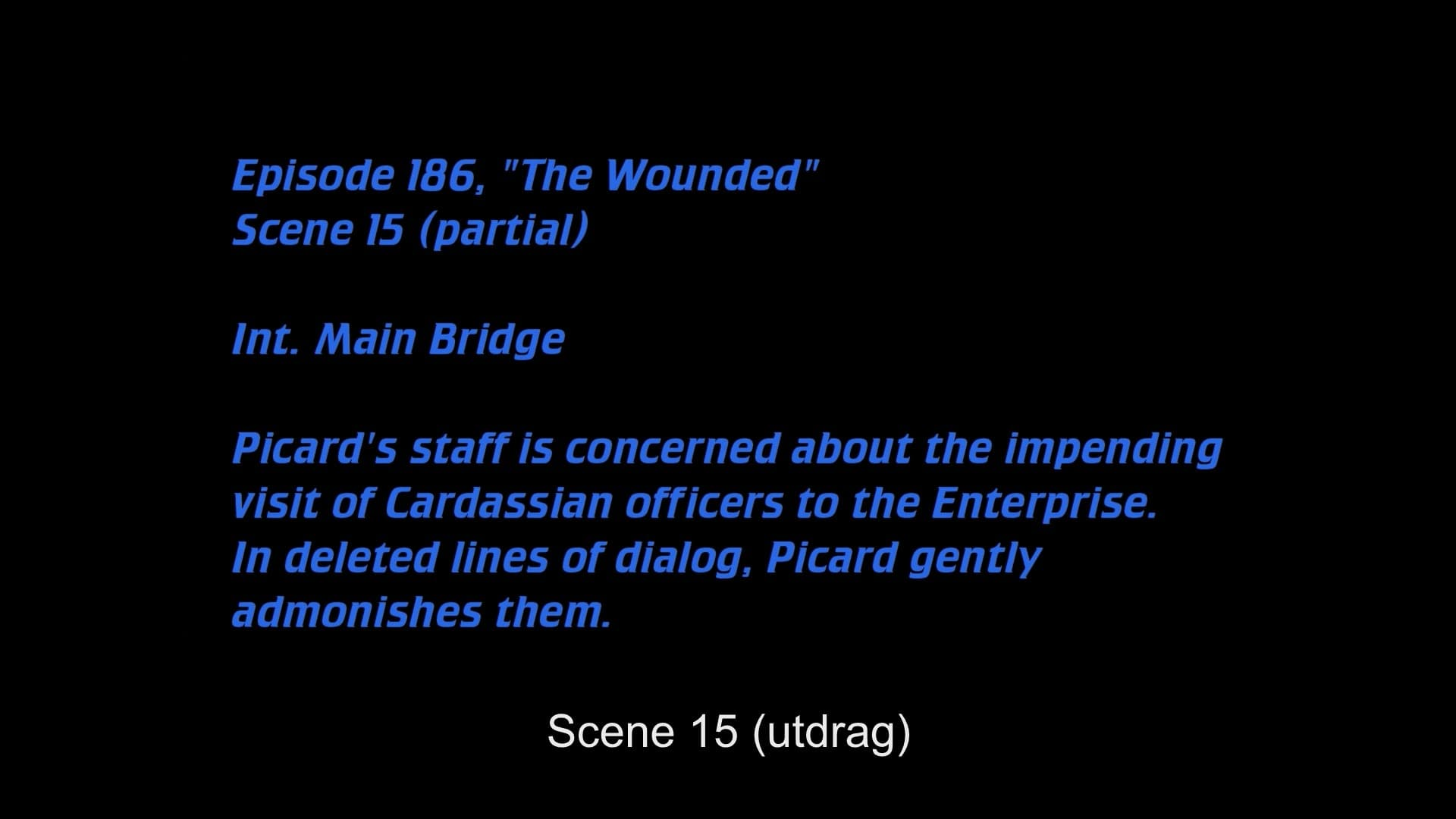 Deleted Scenes: S04E12 - The Wounded-Azwaad Movie Database