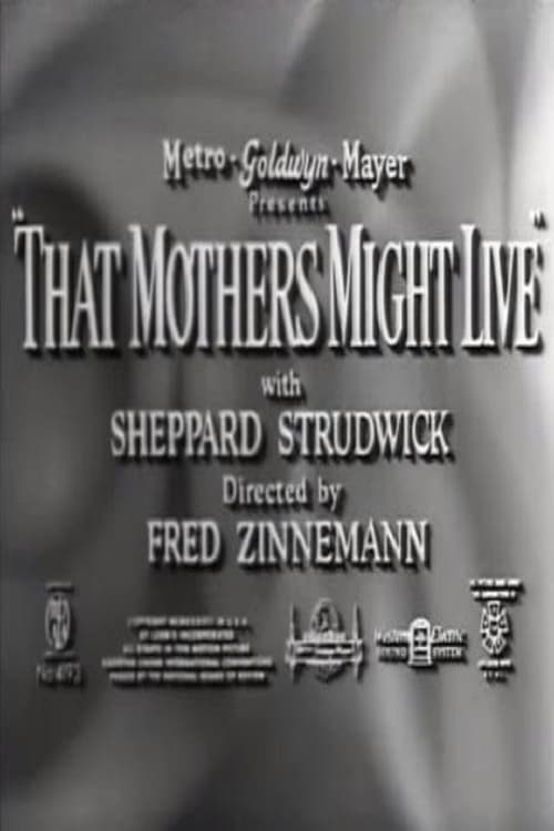 That Mothers Might Live