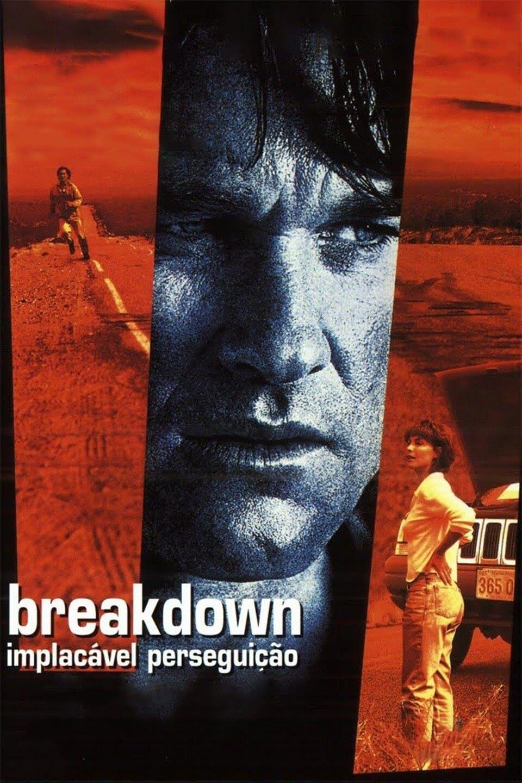 Breakdown – Implacável Perseguição Dublado