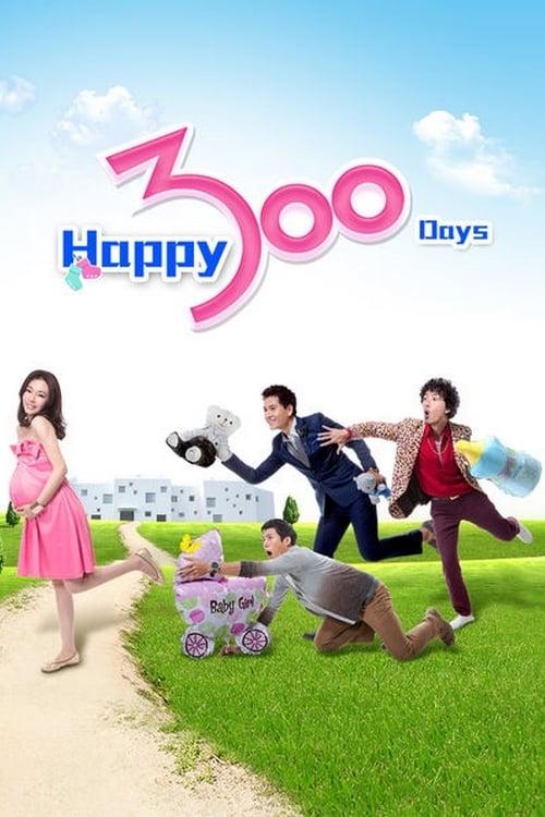 Happy 300 Days (2013)