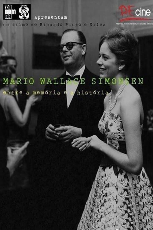 Mario Wallace Simonsen, Entre a Memória e a História (2013)