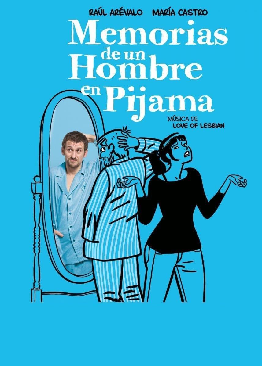 Memorias de un hombre en pijama (2018)