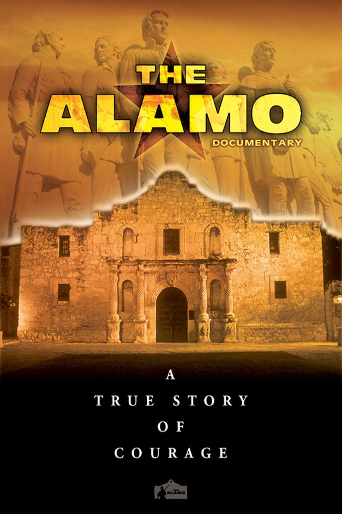 The Alamo Documentary: A True Story of Courage on FREECABLE TV