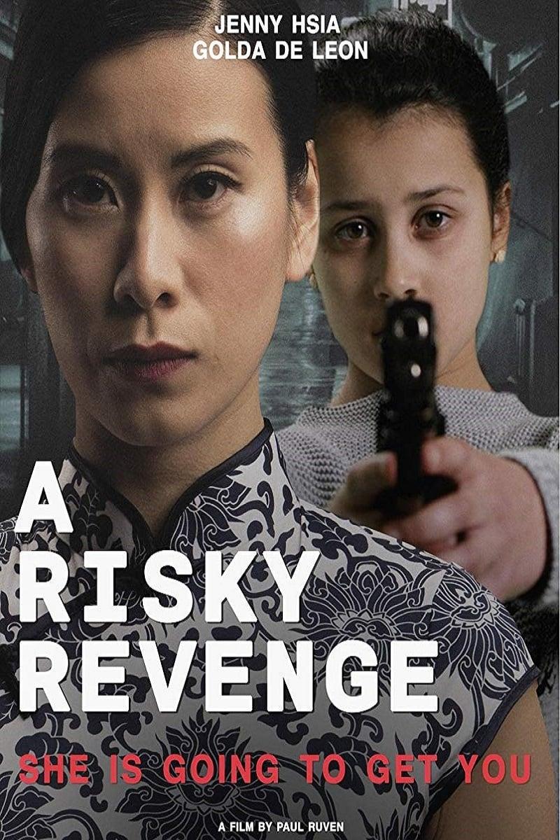 A risky revenge (2019)