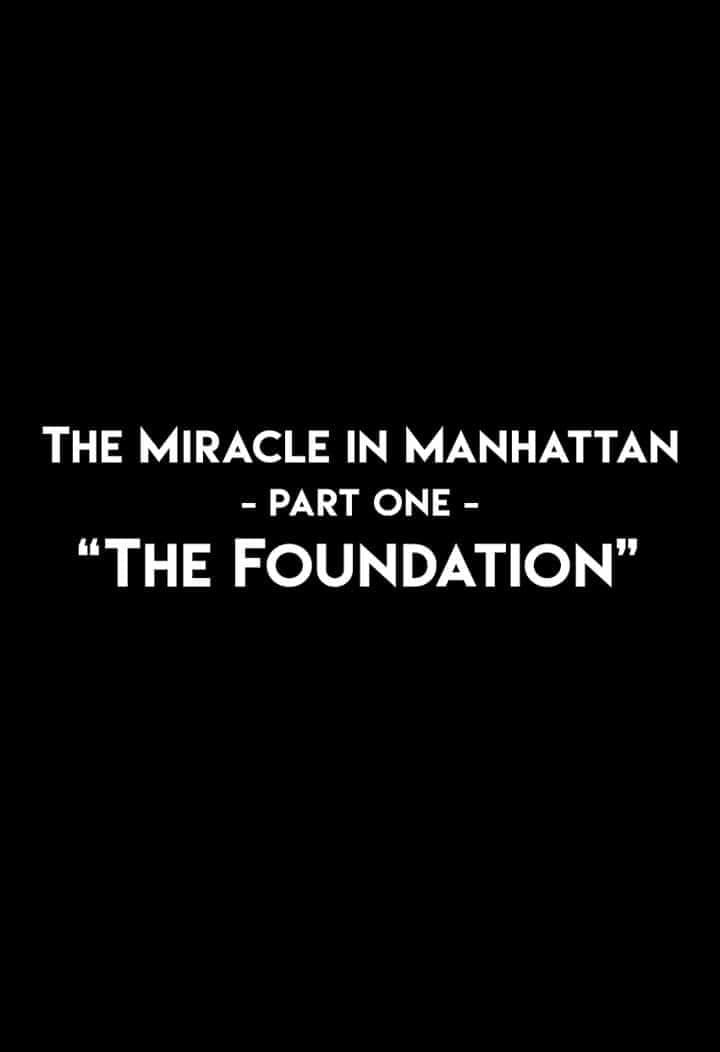 The Miracle In Manhattan, Part 1: