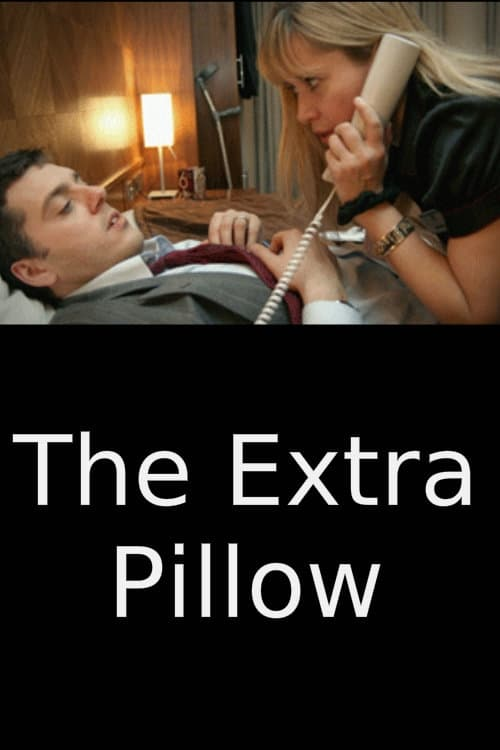 Ver The Extra Pillow Online HD Español ()