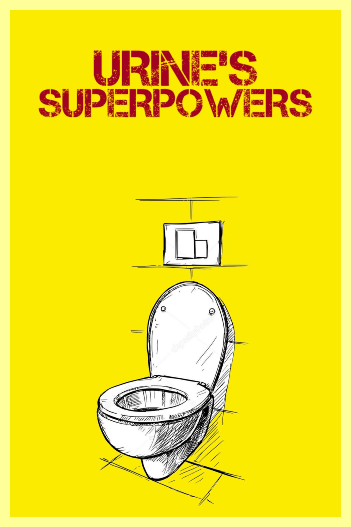 Urine's Superpowers