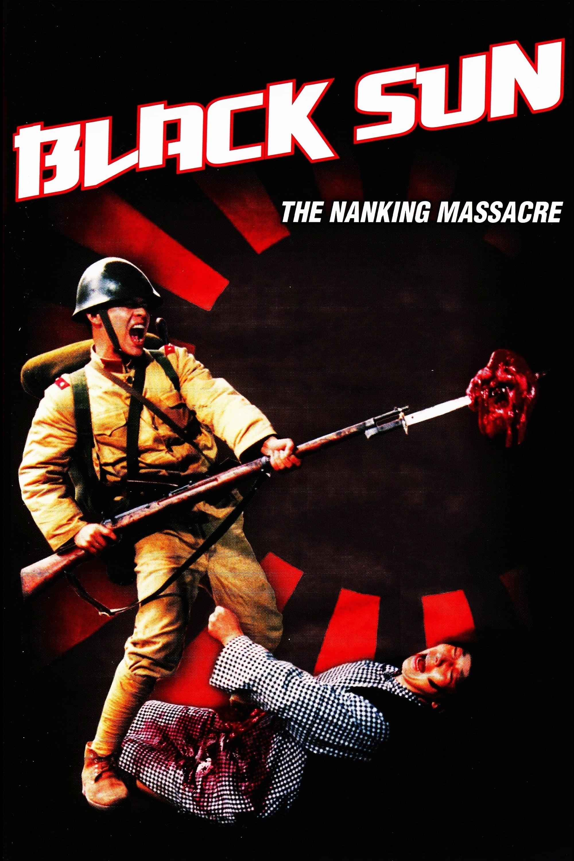 Black Sun: The Nanking Massacre (1995)