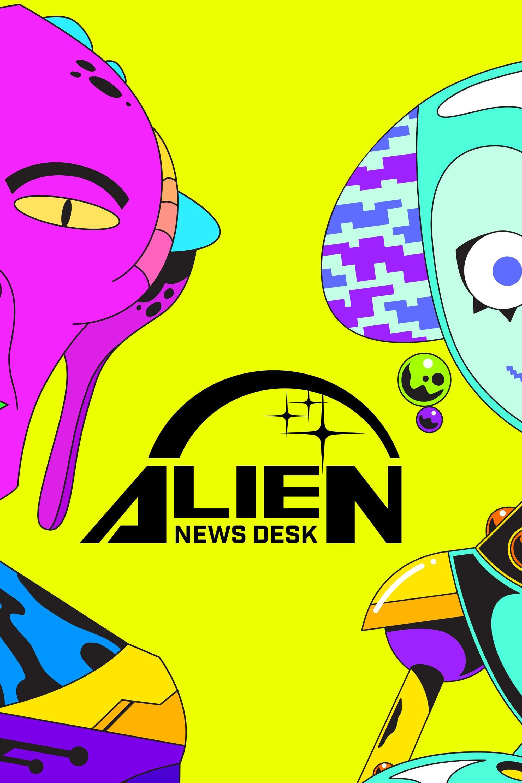 Alien News Desk TV Shows About Alien