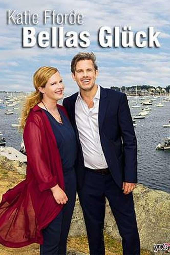 Katie Fforde: Bellas Glück (2017)