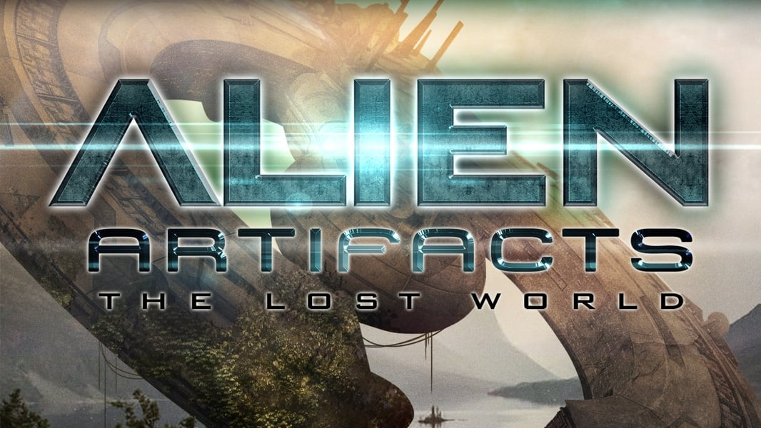 Alien Artifacts: The Lost World