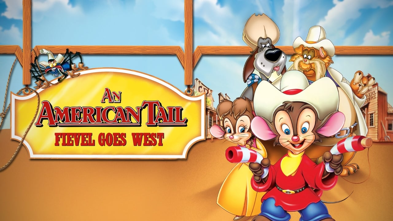 An American Tail: Fievel Goes West 4
