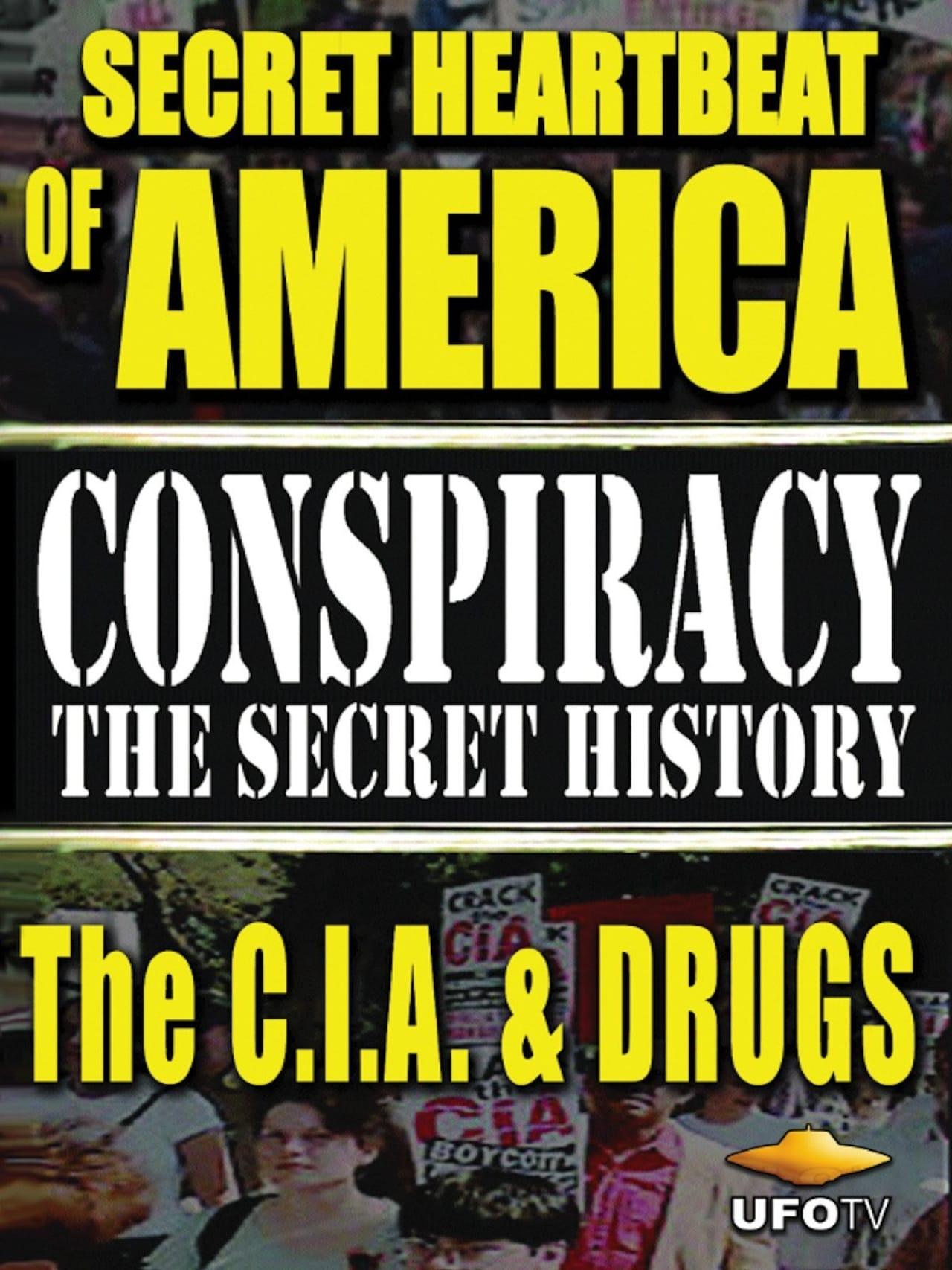 Secret Heartbeat of America: The C.I.A. & Drugs