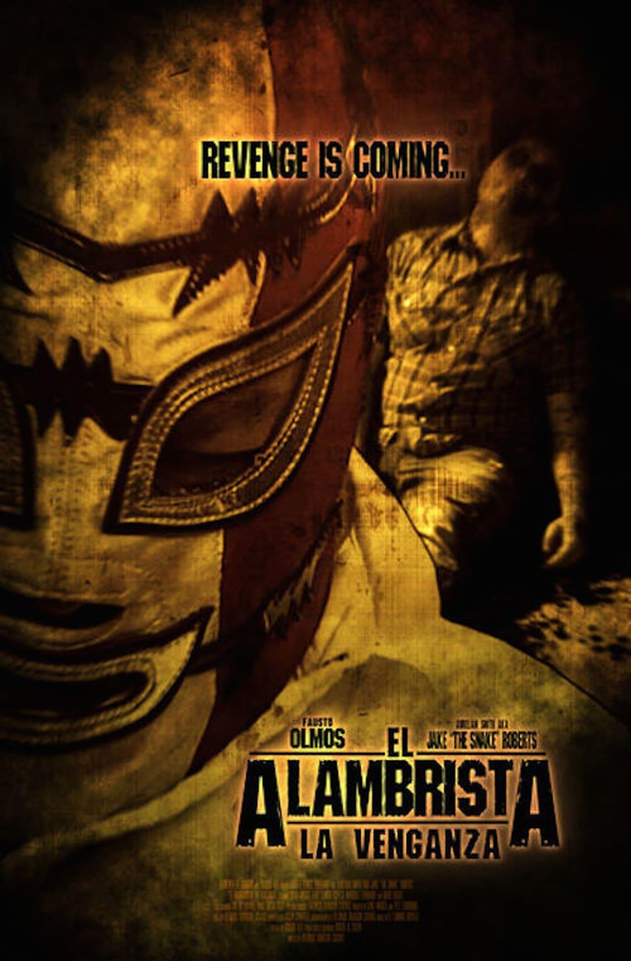 El Alambrista: La Venganza