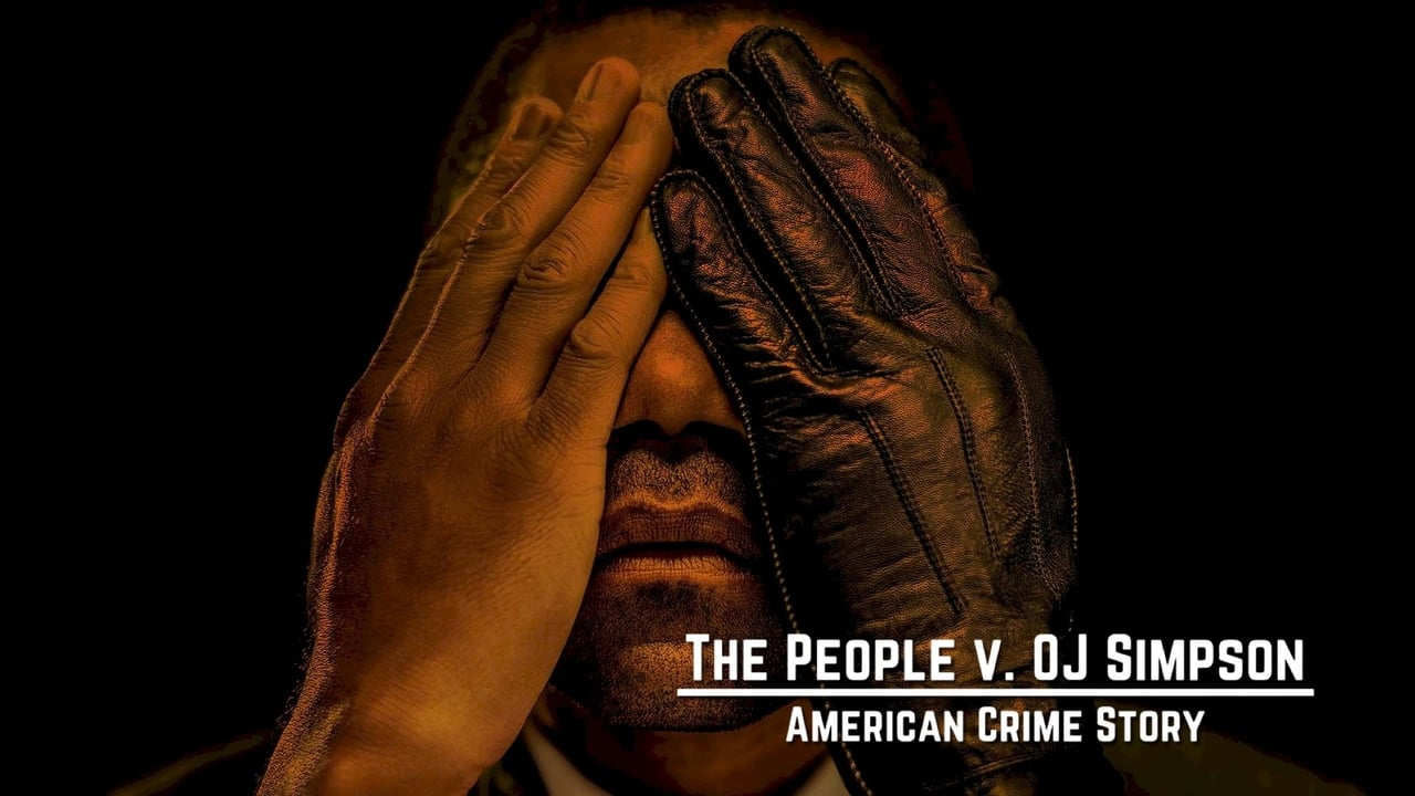American Crime Story The People v. O.J. Simpson
