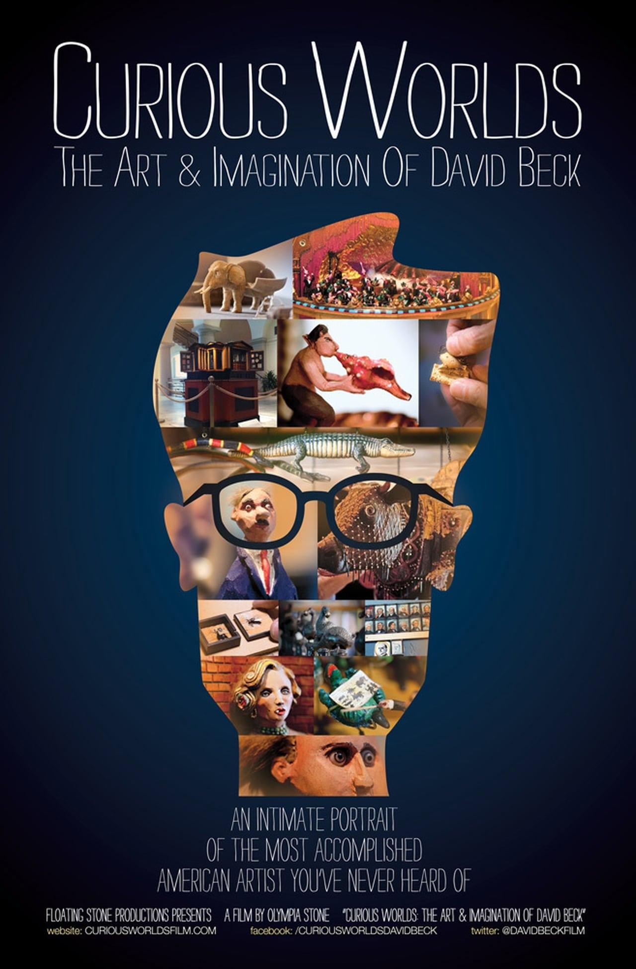 Curious Worlds: The Art & Imagination of David Beck