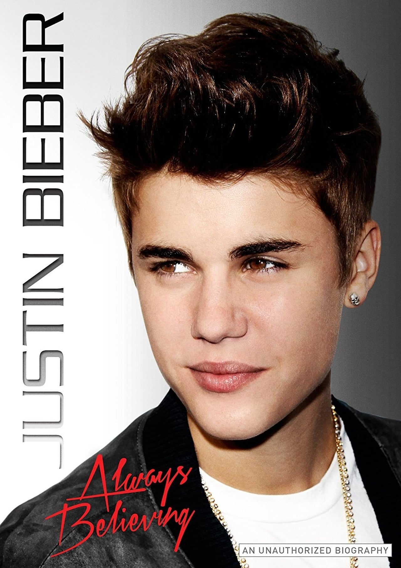 Justin Bieber: Always Believing