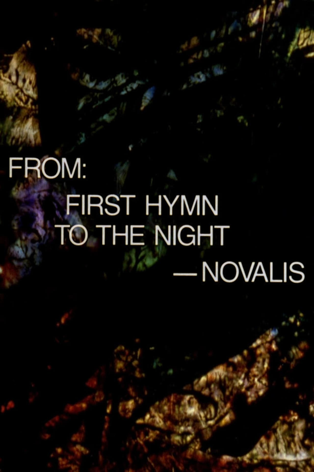 From: First Hymn to the Night – Novalis