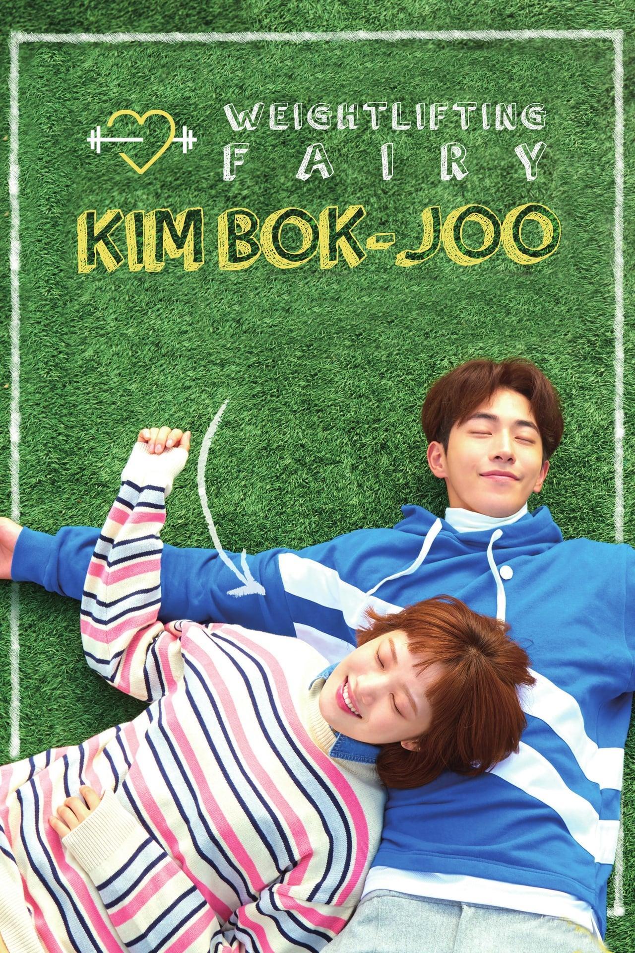 Weightlifting Fairy Kim Bok-Joo ( 2016 )
