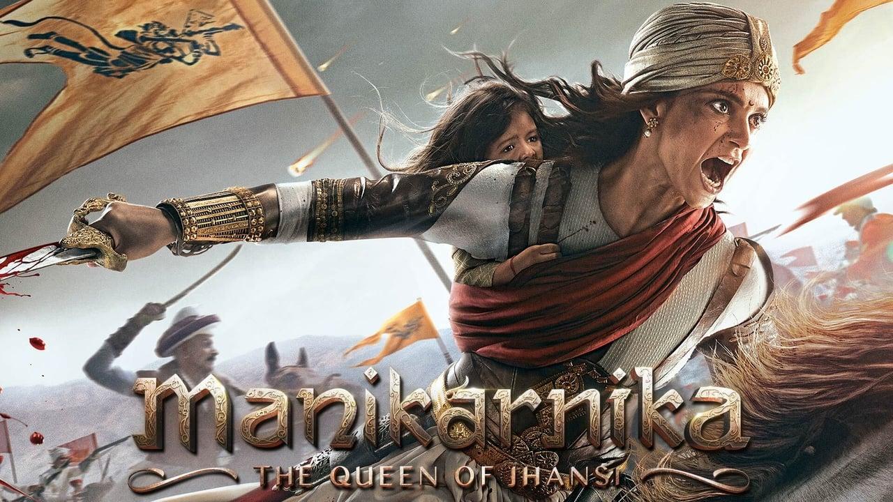 Manikarnika: The Queen of Jhansi 1