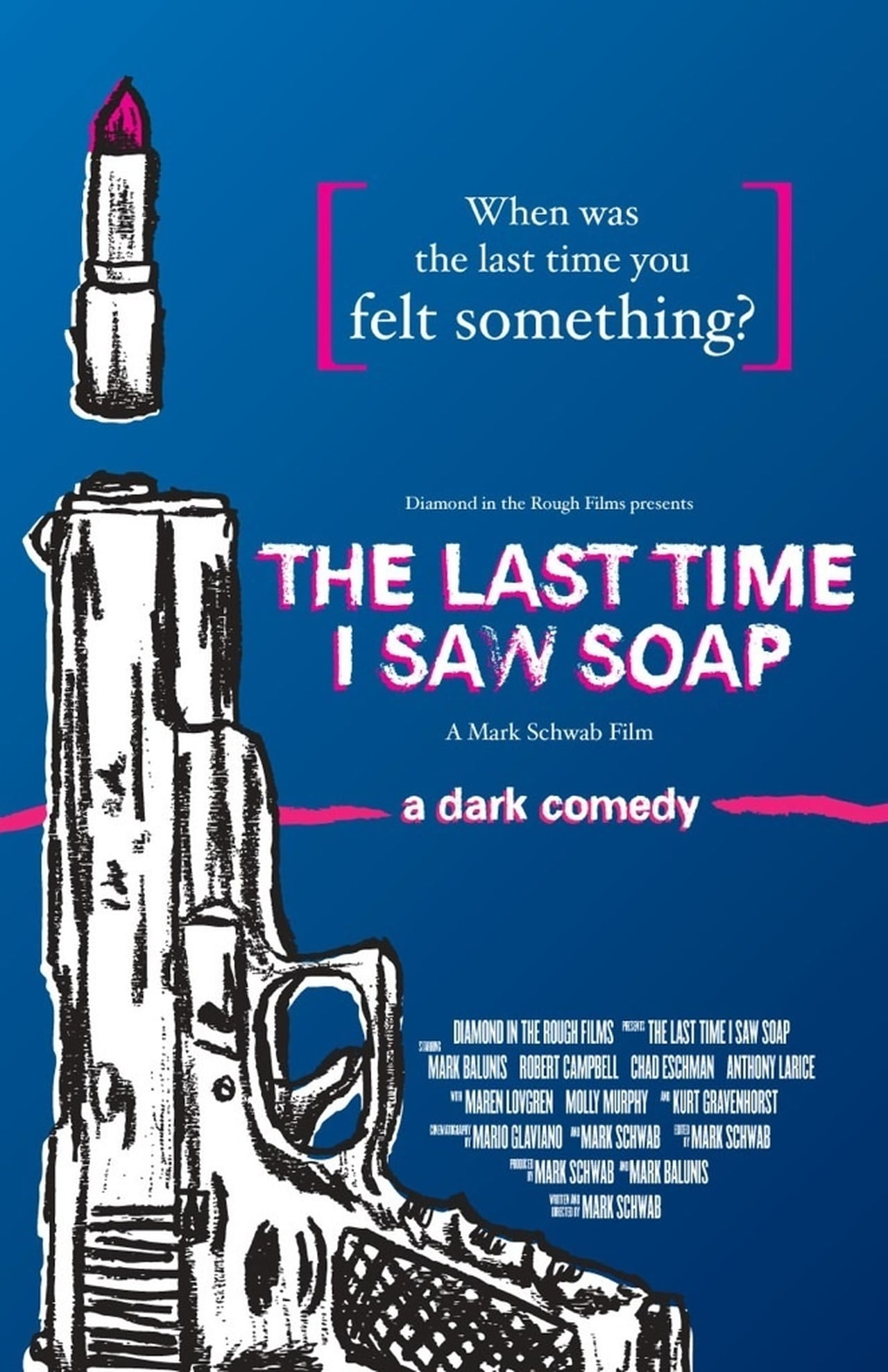The Last Time I Saw Soap