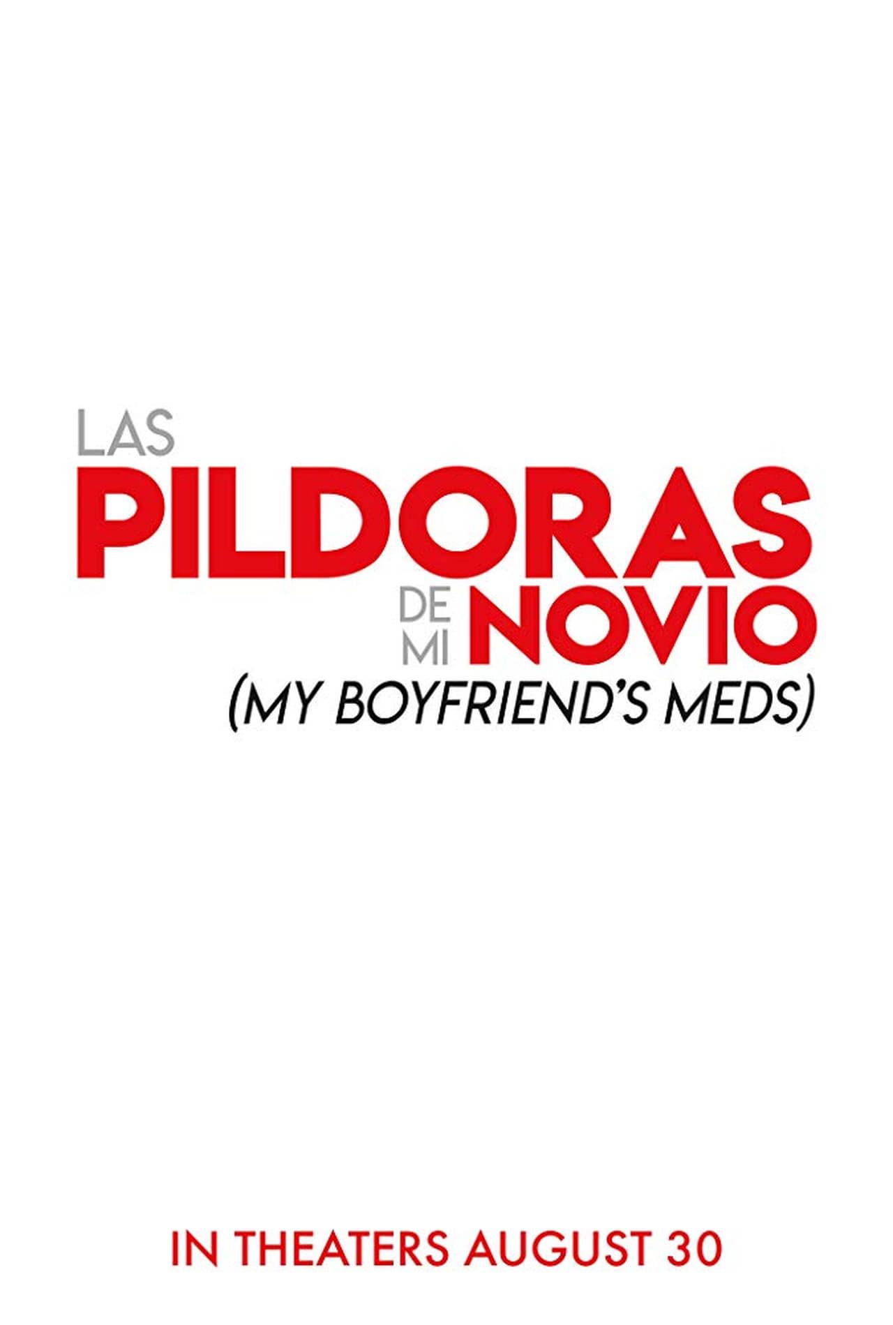 My Boyfriend's Meds poster