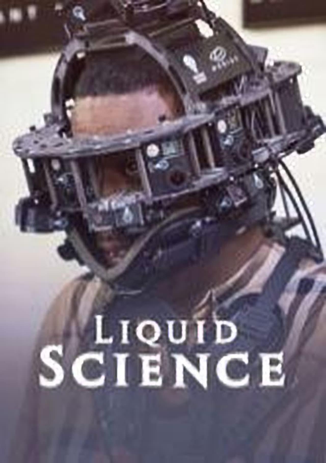Liquid Science Season 1