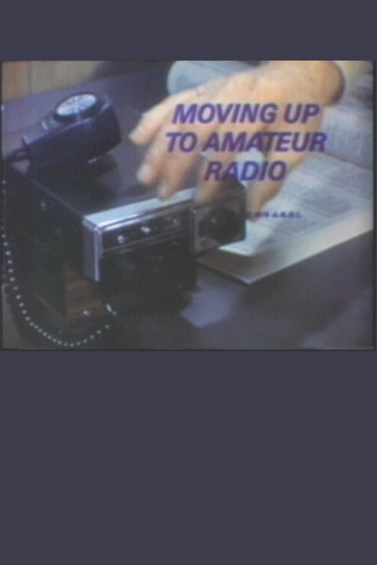 Moving Up to Amateur Radio