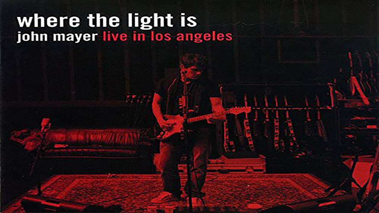 Where the Light Is: John Mayer Live in Los Angeles 1