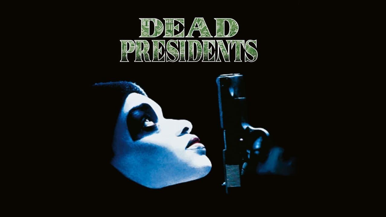 Dead Presidents 1