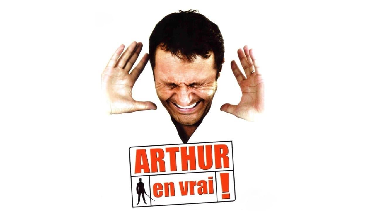 Arthur en vrai !