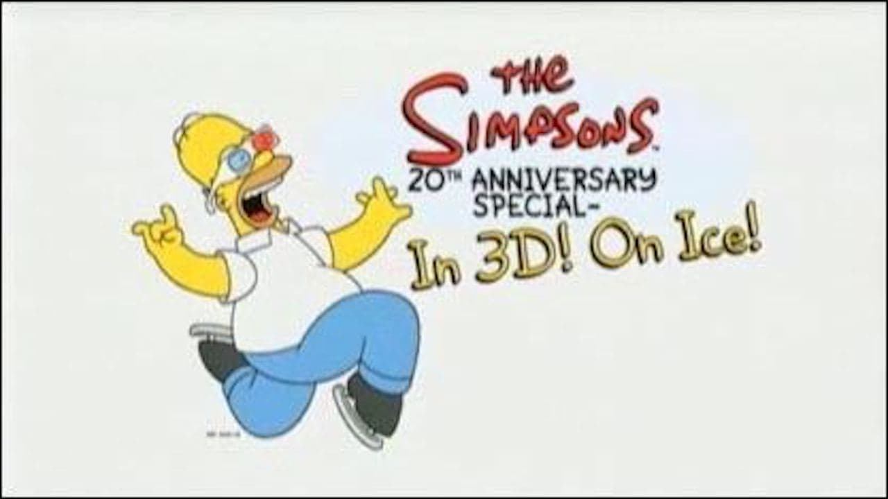 The Simpsons 20th Anniversary Special - In 3D! On Ice! 2