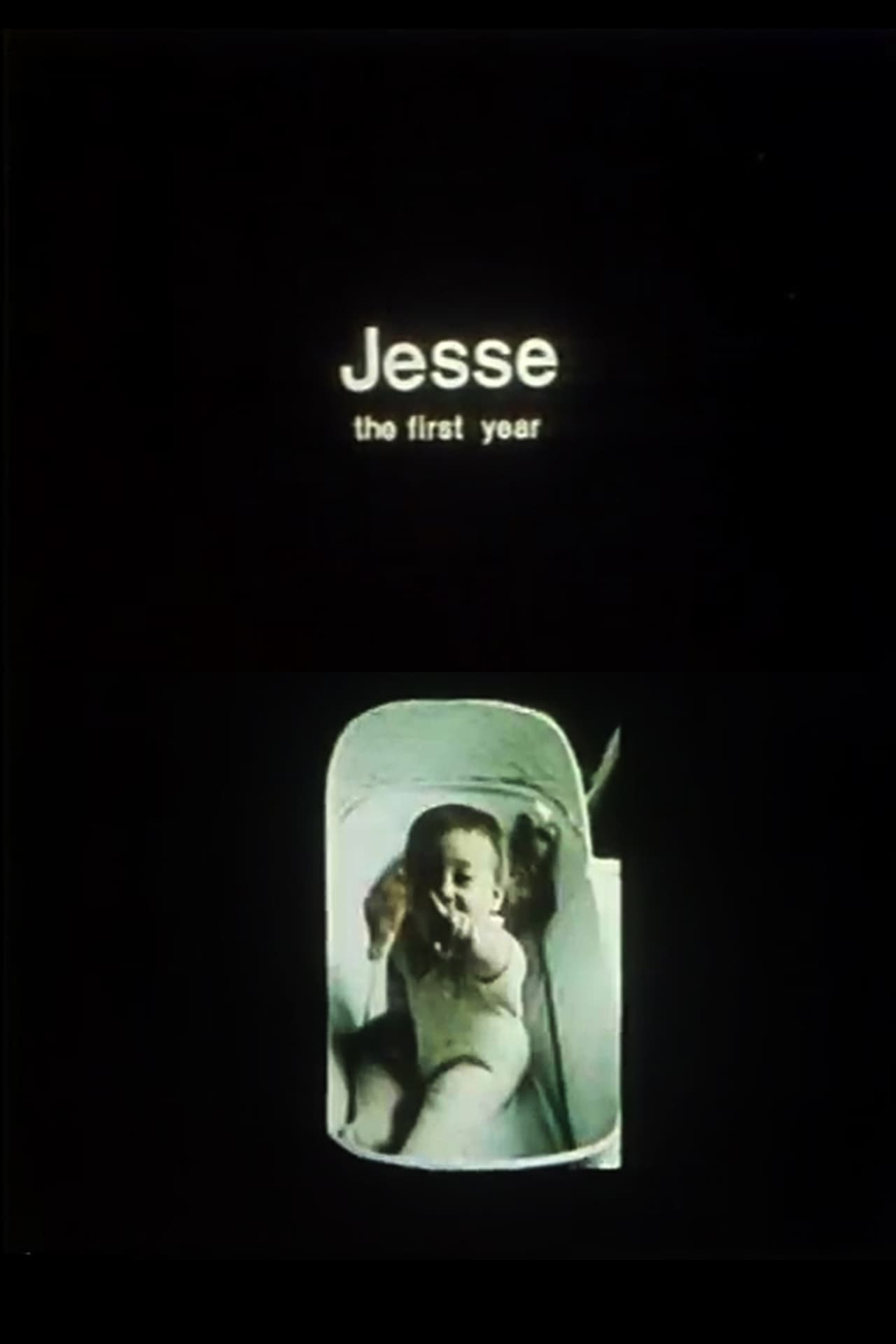 Jesse: The First Year