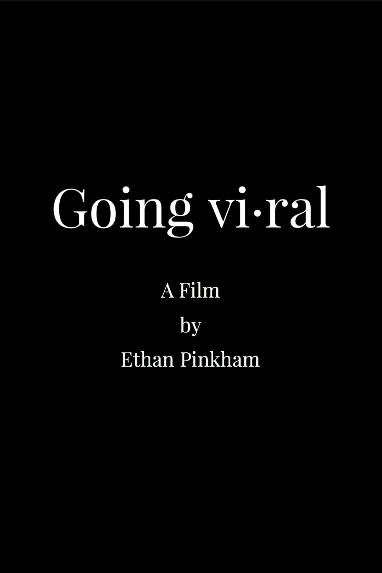 Going Viral Free movie online at 123movies