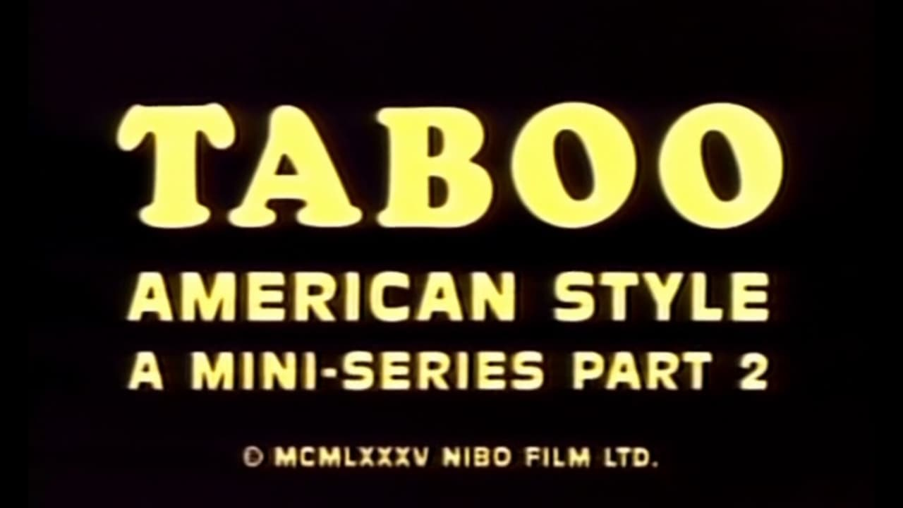 Taboo American Style 2: The Story Continues