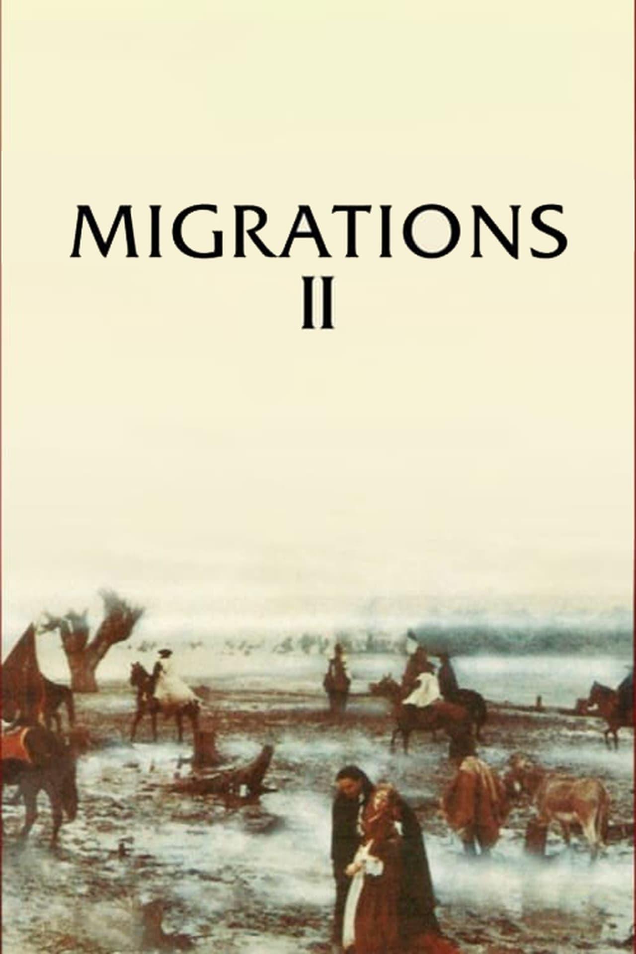 Migrations II