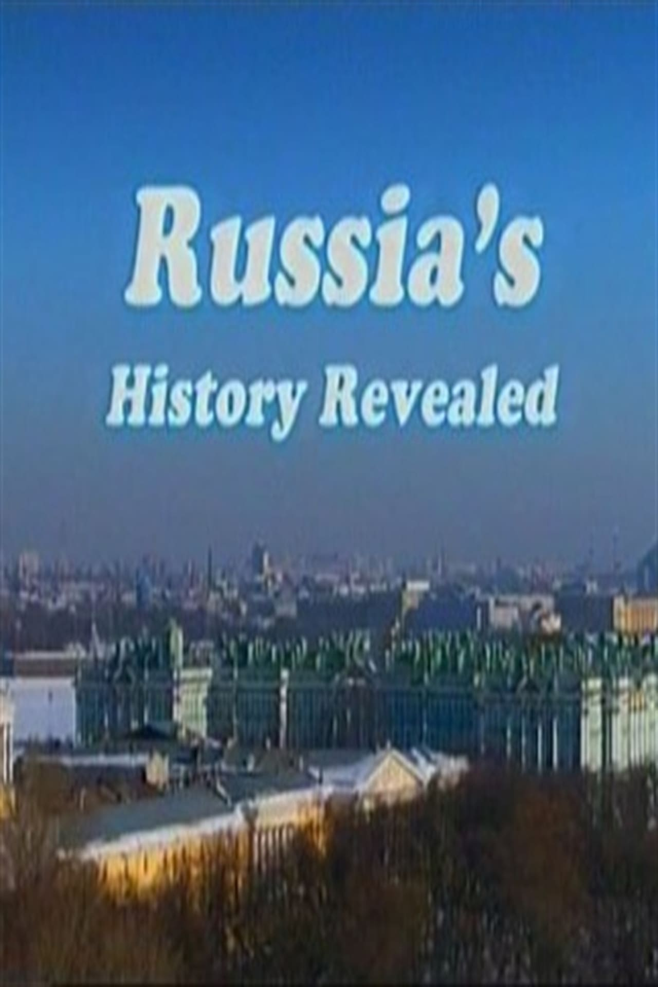 Russia's History Revealed (2013)